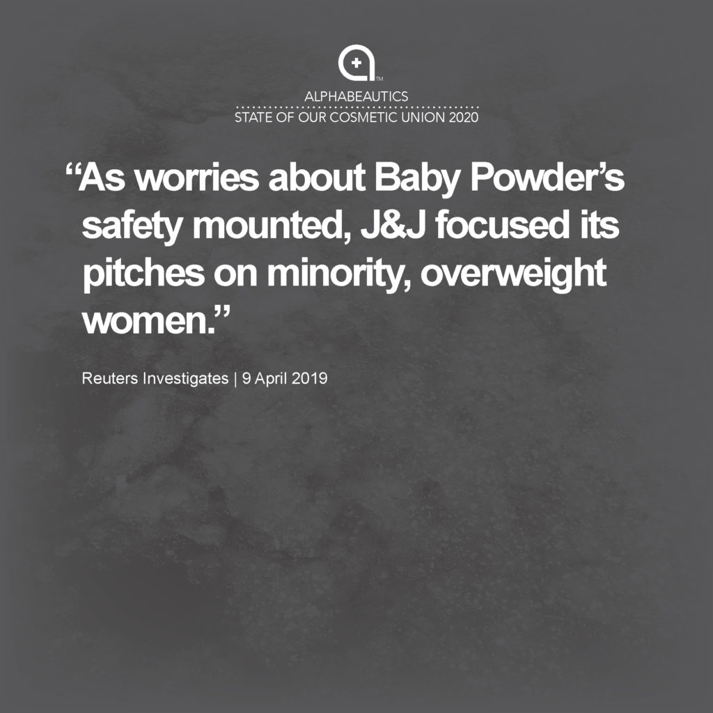 """""""As worries about Baby Powder's safety mounted, J&J focused its pitches on minority, overweight women."""""""
