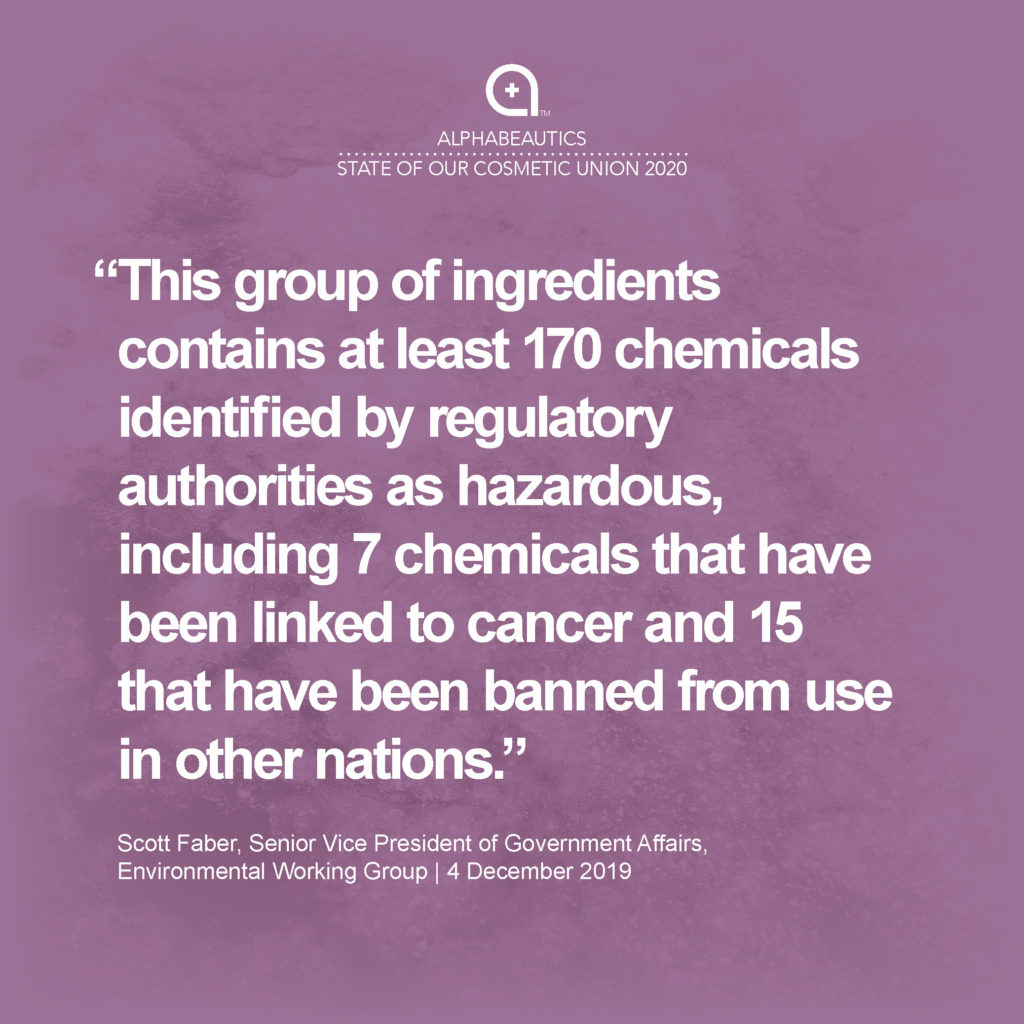 """""""This group of ingredients contains at least 170 chemicals identified by regulatory authorities as hazardous, (Ref 21) including seven chemicals that have been linked to cancer and 15 that have been banned from use in other nations."""" - Scott Faber"""